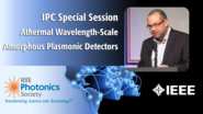 An IEEE IPC Special Session with Amr Helmy of the University of Toronto