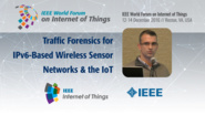 George Oikonomou's Paper:  Traffic Forensics for IPv6-Based Wireless Sensor Networks and the IoT: WF-IoT 2016