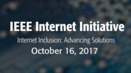 Affordable and Sustainable Internet for All: Recap of IIAS, October 16, 2017