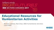 Educational Resources for Humanitarian Activities - Michael Lightner - Brief Sessions: Sections Congress 2017
