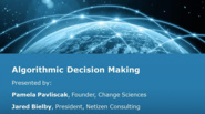 Algorithmic Decision Making: Impacts and Implications - IEEE Internet Initiative Webinar