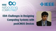 EDA Challenges in Designing Computing Systems with postCMOS Devices - IEEE Rebooting Computing 2017
