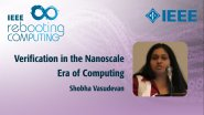 Verification in the Nanoscale Era of Computing - IEEE Rebooting Computing 2017