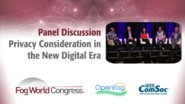 Privacy Consideration in the New Digital Era - Fog World Congress 2017