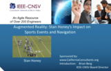 Augmented Reality: Stan Honey's Impact on Sports Events and Navigation
