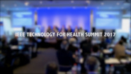 Overview if the IEEE Summit on Technology for Health