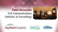 V2X: A Panel Discussion - Fog World Congress 2017