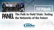 The Path to Field Trials: Testing the Networks of the Future - Panel from NIWeek 5G Summit