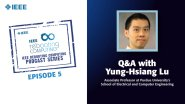 Q&A with Yung-Hsiang Lu: IEEE Rebooting Computing Podcast, Episode 5
