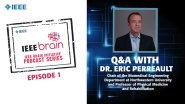 Q&A with Eric Perreault: IEEE Brain Podcast, Episode 1