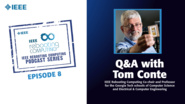 Q&A with Tom Conte: IEEE Rebooting Computing Podcast, Episode 8