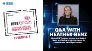 Q&A with Heather Benz: IEEE Brain Podcast, Episode 4