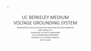 Overview of UC Berkeley Resistance Grounded Campus Power System