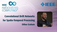 Convolutional Drift Networks for Spatio-Temporal Processing: IEEE Rebooting Computing 2017