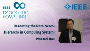 Rebooting the Data Access Hierarchy in Computing Systems: IEEE Rebooting Computing 2017