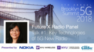 Future Technologies of 5G New Radio: Future X Radio Panel Talk - Peiying Zhu - Brooklyn 5G Summit 2018