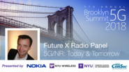 5G/NR: Today and Tomorrow - Future X Radio Panel Talk - Mikael Höök - Brooklyn 5G Summit 2018