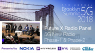 New Radio Phase 1 and 2 - Future X Radio Panel - Brooklyn 5G Summit 2018