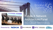 5G Cloud Technology - Future X Network Architecture Panel - Brooklyn 5G Summit 2018