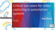 Critical use cases for video capturing systems in autonomous driving applications