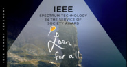 Opening Introduction - IEEE Spectrum Technology Service to Society Award: Project Loon - 2018 IEEE Honors Ceremony