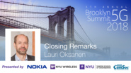 Closing Remarks - Lauri Oksanen - Brooklyn 5G Summit 2018
