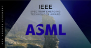 IEEE Spectrum Emerging Technology Award - ASML - 2018 IEEE Honors Ceremony