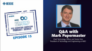 Q&A with Mark Papermaster: IEEE Rebooting Computing Podcast, Episode 15