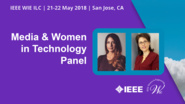 Media & Women in Technology Panel - Lynnette Reese & Jennifer Elias - WIE ILC 2018