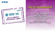 IEEE 5G Podcast with the Experts: Is it time to change how we think about telecommunications generations?