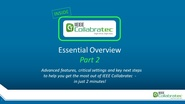 IEEE Collabratec User Essential Overview Part 2: Next Steps