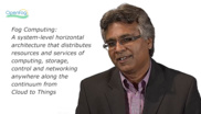 Cisco's Anuj Jain on Fog Computing