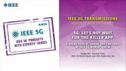 IEEE 5G Podcast with the Experts: 5G: Let's not wait for the killer app