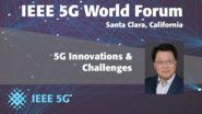5G Innovations and Challenges - David Lu - 5G World Forum Santa Clara 2018