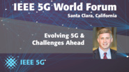 Evolving 5G & Challenges Ahead - James Kimery - 5G World Forum Santa Clara 2018