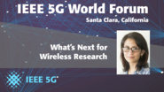 Whats Next for Wireless Research - Monisha Ghosh - 5G World Forum Santa Clara 2018
