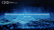 Reversing Reductionism with The Council on Extended Intelligence: IEEE Standards Association Webinar
