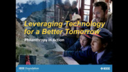 Leveraging Technology for a Better Tomorrow: Philanthropy in Action!