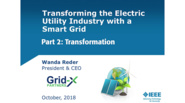 Part 2: Transforming the Electric Utility Industry with a Smart Grid: IEEE TAB Speakers Burea