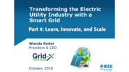 Part 4: Transforming the Electric Utility Industry with a Smart Grid: IEEE TAB Speakers Bureau