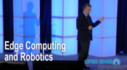 Fog/Edge Computing and Robotics - Flavio Bonomi at Fog World Congress 2018