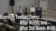 The FWC Testbed Demo - Fog World Congress 2018