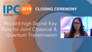 Record-high Secret Key Rate for Joint Classical & Quantum Transmission Over 37-core Fiber - Beatrice Da Lio - Closing Ceremony, IPC 2018