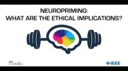 Neuropriming: What Are The Ethical Implications?