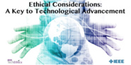 Ethical Considerations: A Key to Technological Advancement