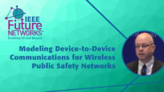 Modeling Device-to-Device Communications for Wireless Public Safety Networks - David Griffith - 5G Technologies for Tactical and First Responder Networks 2018