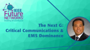 The Next G: What does 5G mean for Critical Communications and Electromagnetic Spectrum Dominance? - Manuel Uhm - 5G Technologies for Tactical and First Responder Networks 2018