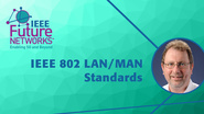 IEEE 802 LAN/MAN Standards - Paul Nikolich - 5G Technologies for Tactical and First Responder Networks 2018