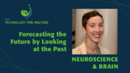 Laura Specker Sullivan: Neuroscience & Brain Panel - Forecasting the Future by Looking at the Past - TTM 2018