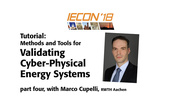 Validating Cyber-Physical Energy Systems, Part 4: IECON 2018